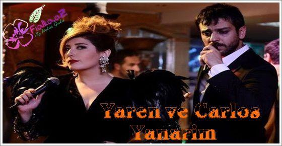 Yaren ve Carlos - Yanarım (Ulan İstanbul)