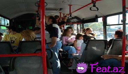 Qadına avtobusda yer verilməzsə...