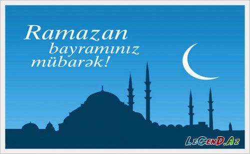 Ramazan bayramı ilə əlaqədar 4 gün iş olmayacaq