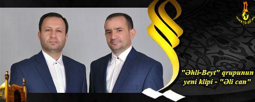 """Əhli-Beyt"" qrupu yeni klipi - ""Əli can"" 2015"