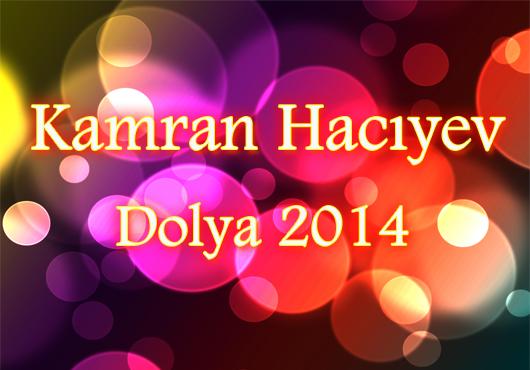 Kamran Hacıyev- Dolya(2014)
