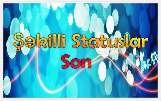 Şəkilli Statuslar[SoN]