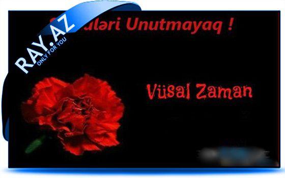 Vüsal Zaman - Şəhid