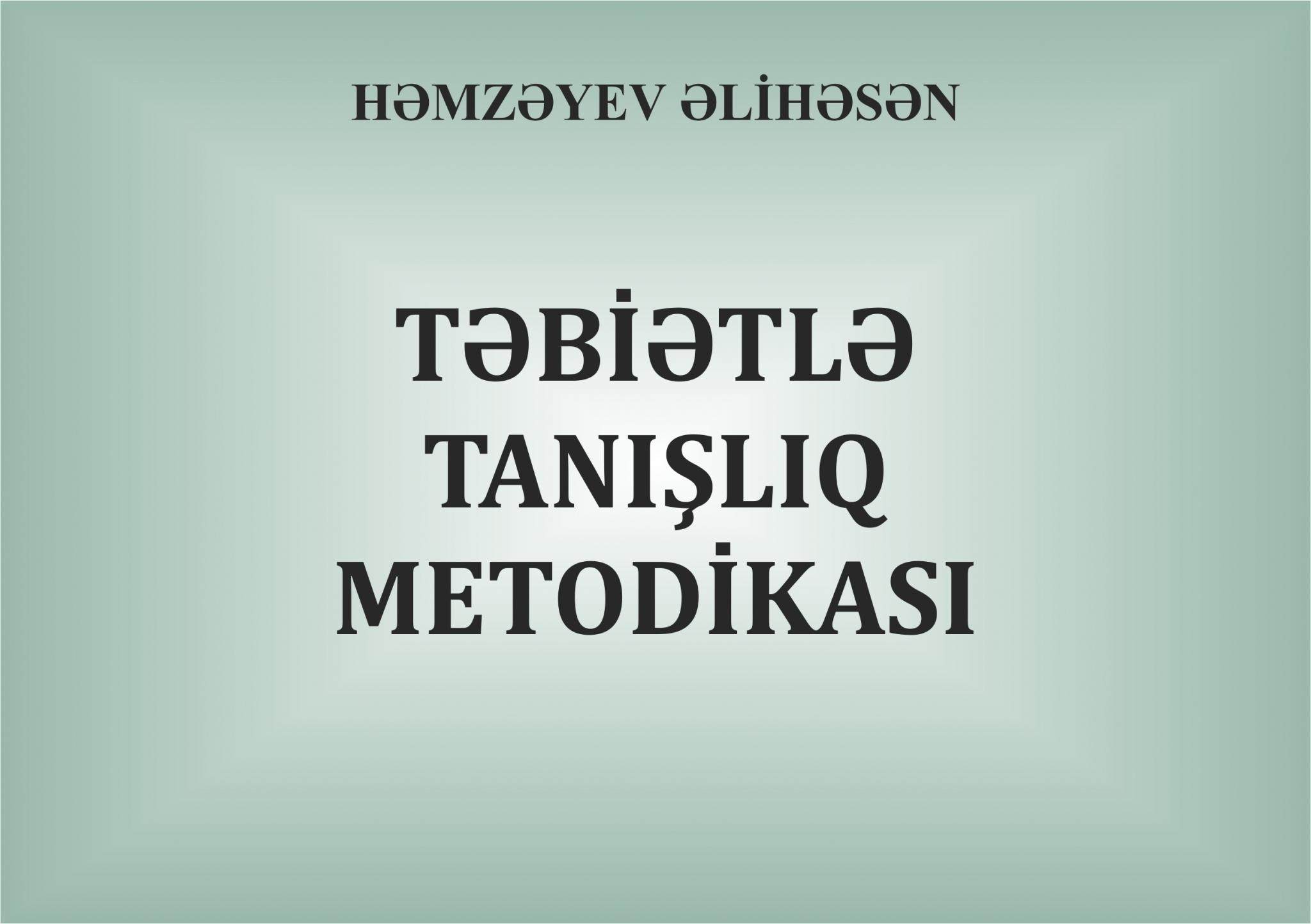 Təbiətlə  Tanışlıq  Metodikası