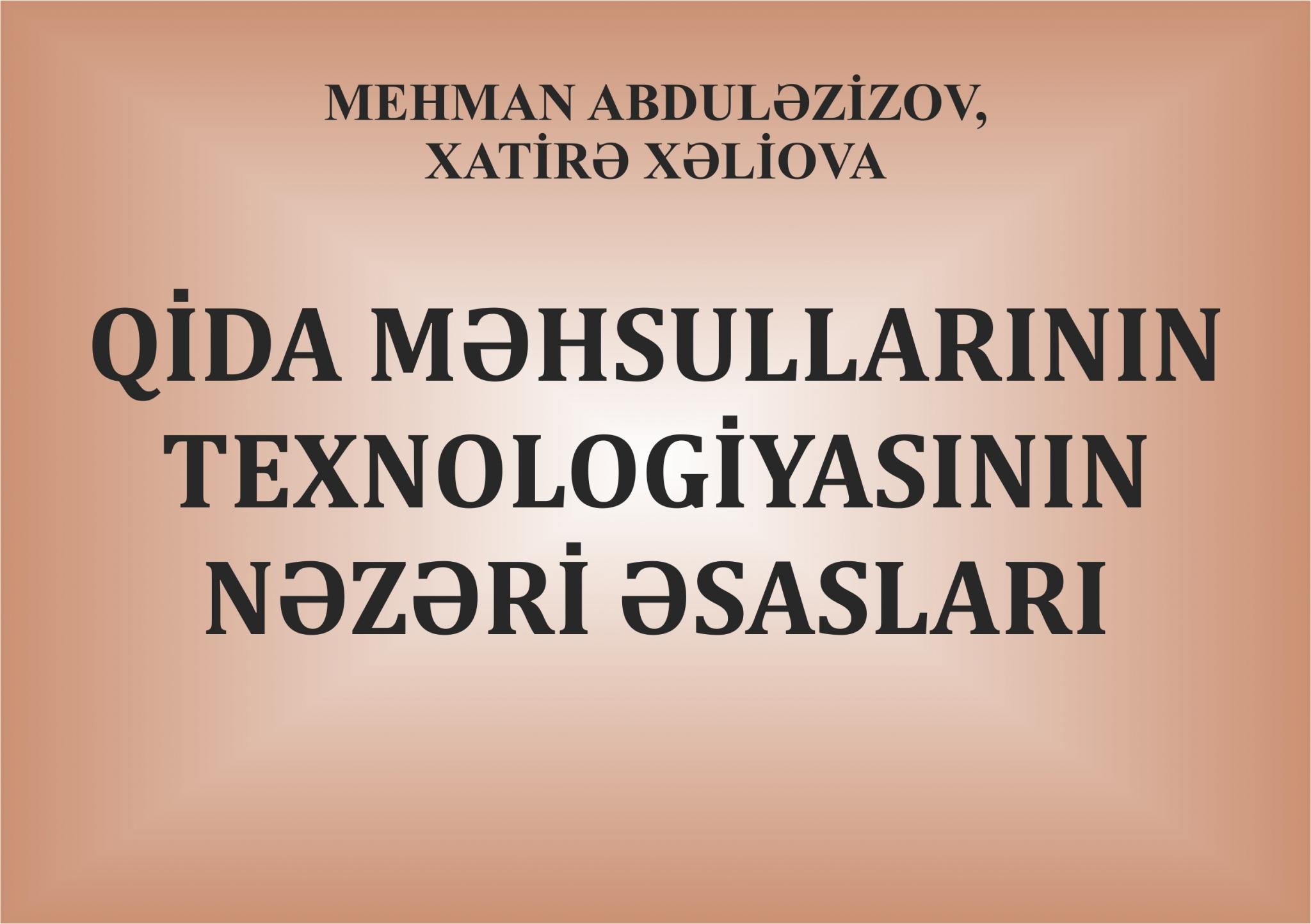 Qida  Məhsullarının  Texnologiyasının  Nəzəri  Əsasları