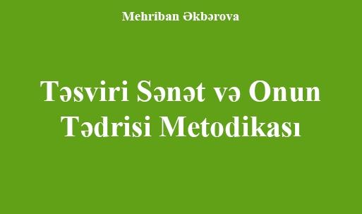 Təsviri  Sənət  Və Onun  Tədrisi  Metodikası