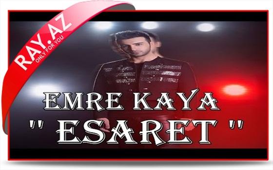 Emre Kaya - Esaret