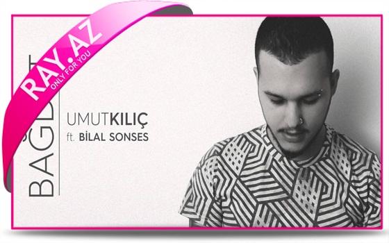 Bilal Sonses - Bağdat