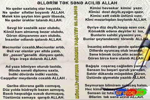 Əllərim  tək sənə acılıb ALLAh.