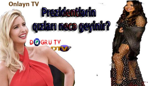 İvanka Tramp, Ayşat Kadırova, Leyla Əliyeva... - Prezidentlərin qızları necə geyinir? (Fotolar)