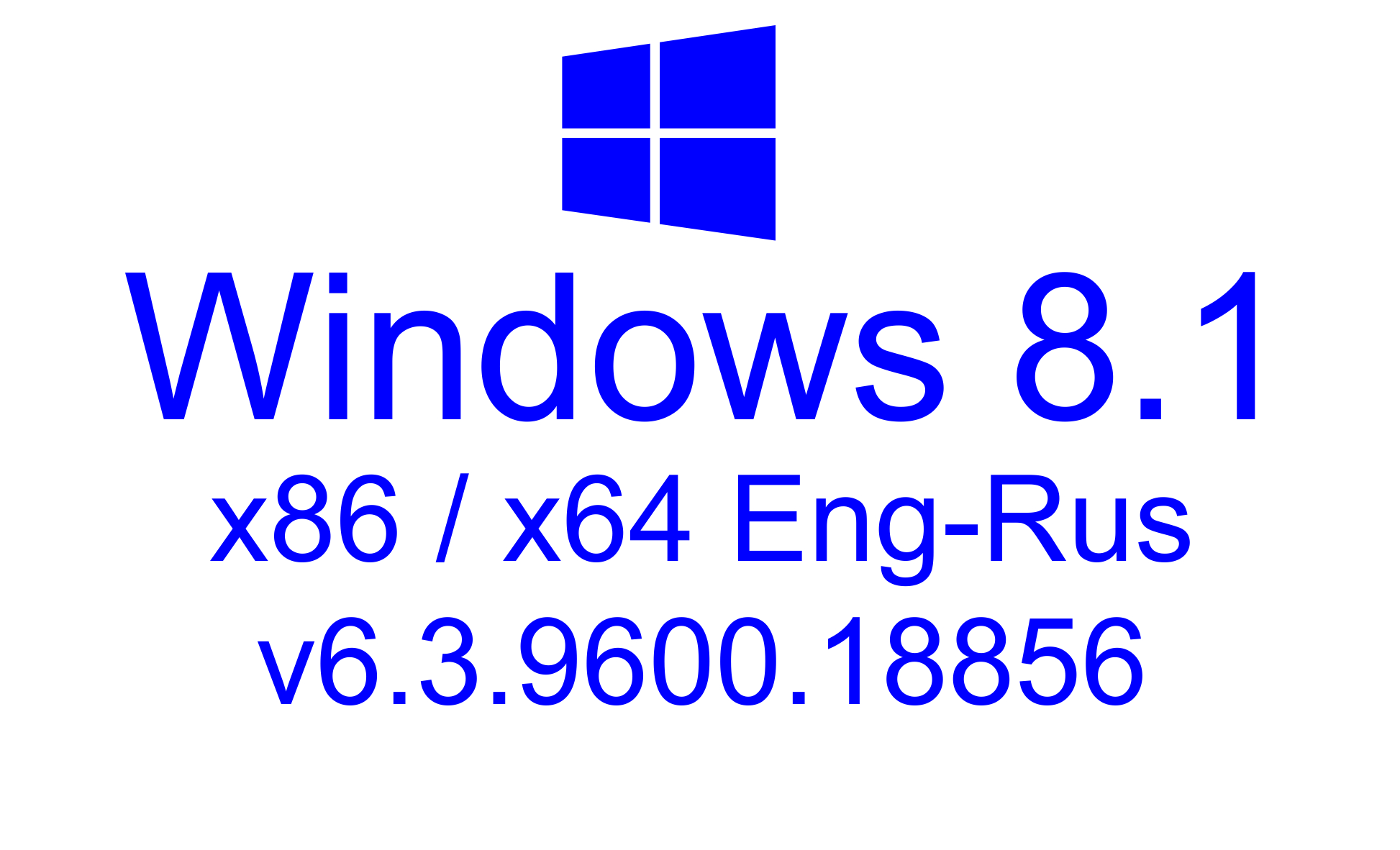 Windows 8.1 Eng-Rus x86/x64 AIO v6.3.9600.18856