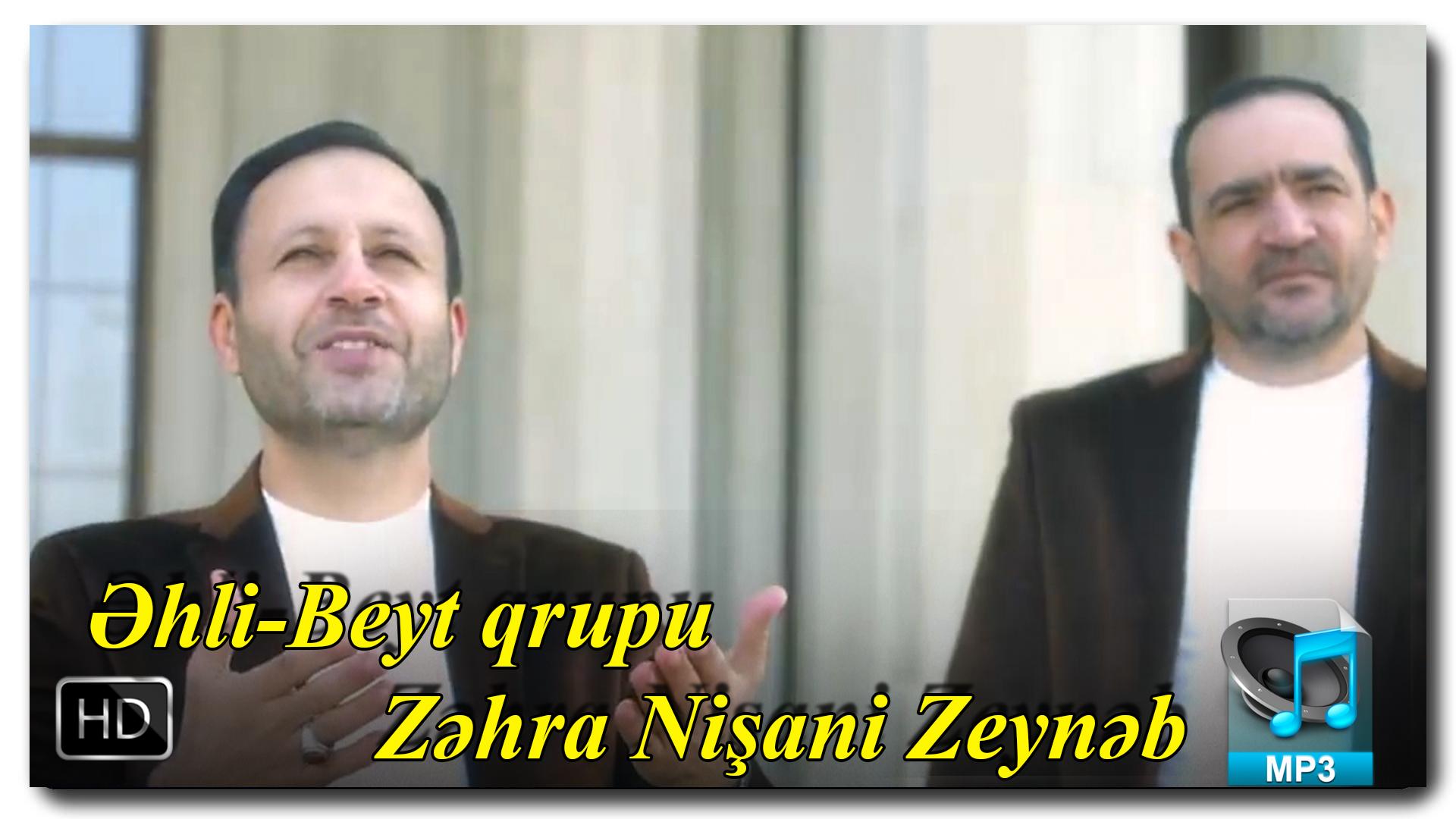 Yeni klip | Əhli-Beyt qrupu | Zəhra Nişani Zeynəb |