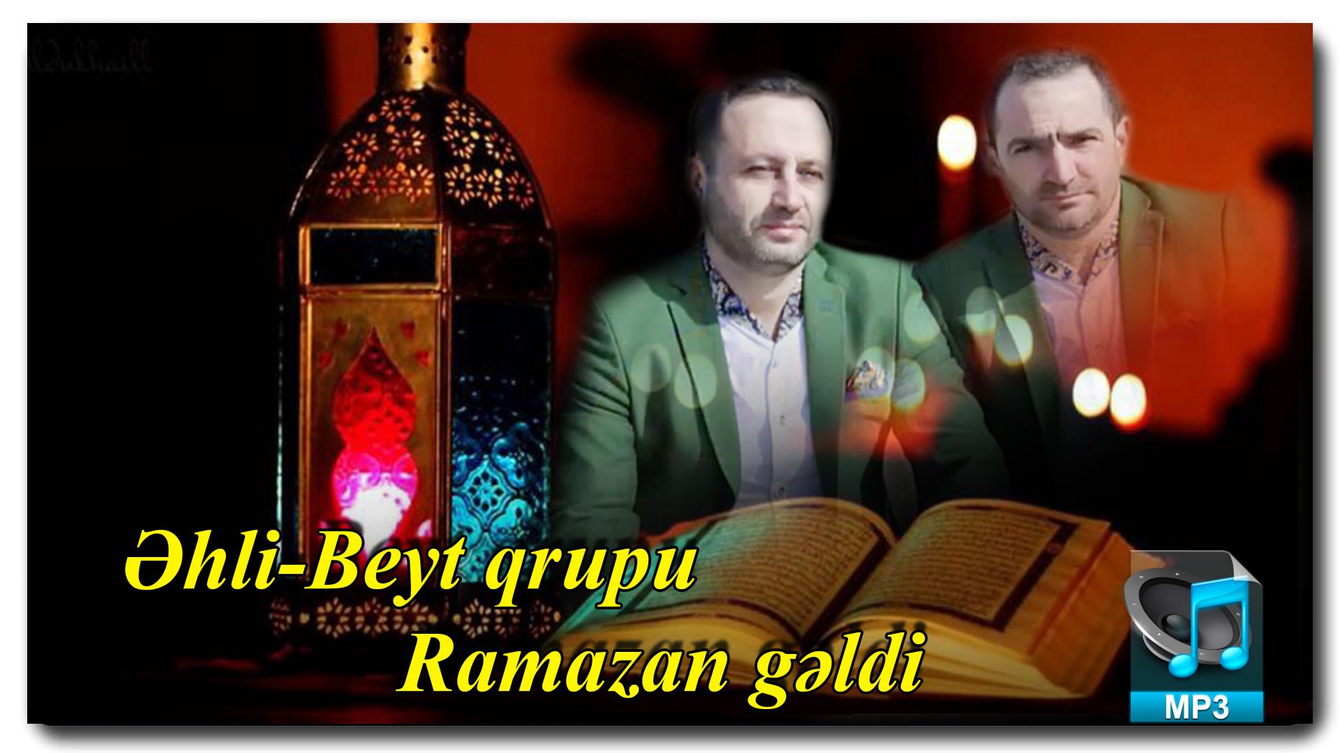 Əhli-Beyt qrupu | Ramazan gəldi | İlk dəfə Ya-Əli saytında |