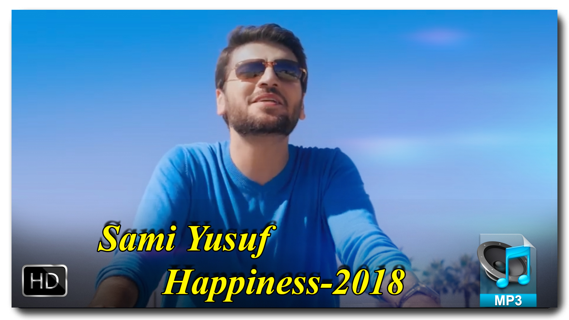 Sami Yusuf (Happiness - 2018)