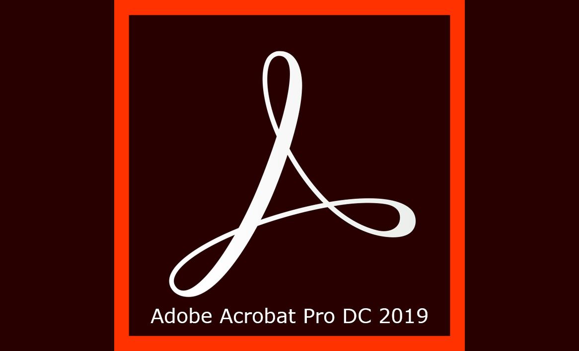 Adobe Acrobat Pro DC 2019 (v19.10.20099) Multilingual