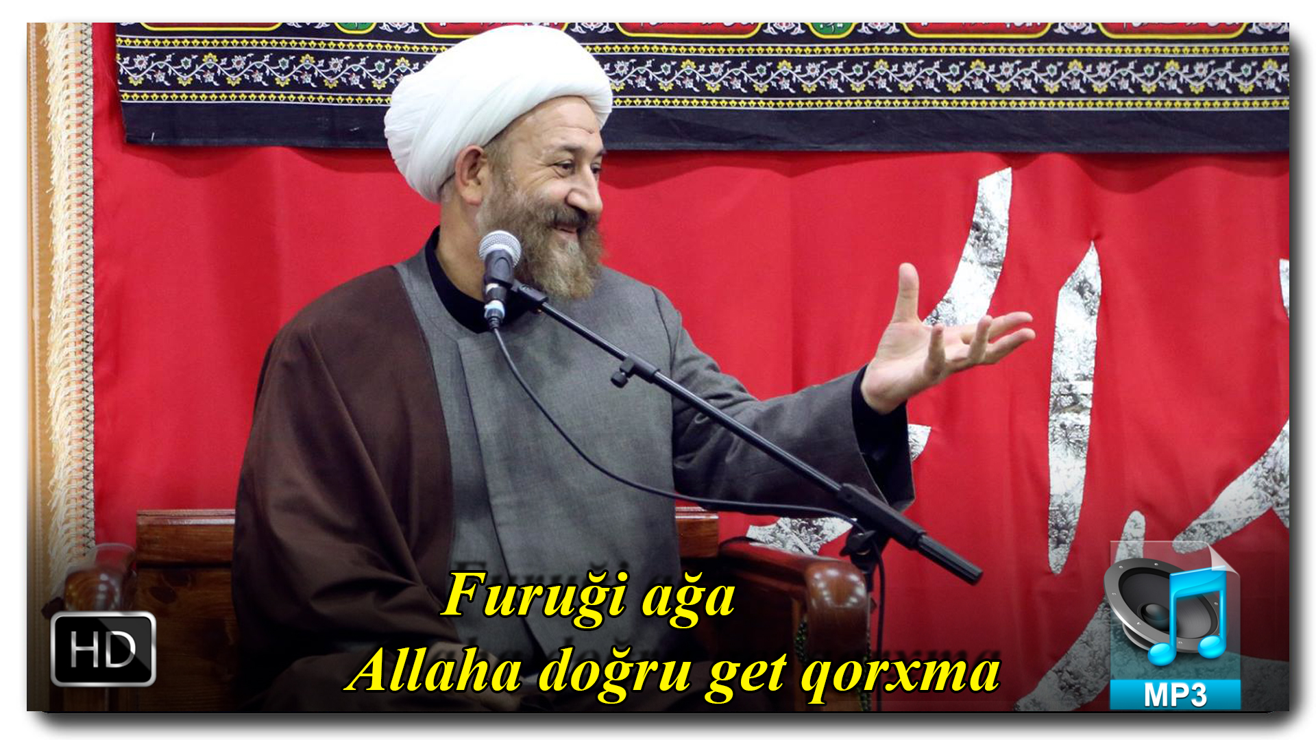 Furuği ağa | Allaha doğru get qorxma | +VIDEO