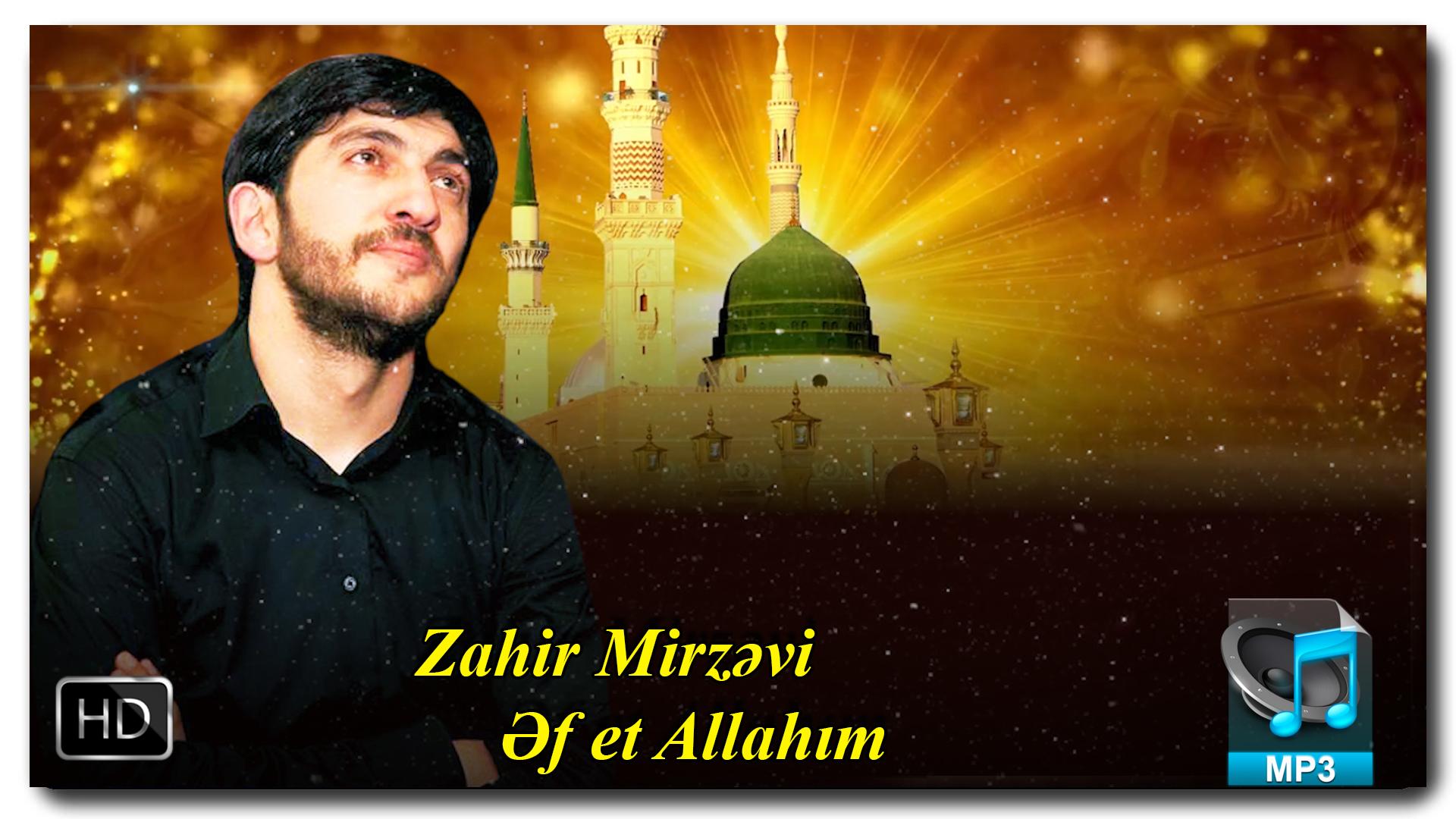 Yeni ilahi musiqi | Zahir Mirzəvi  | Əf et Allahım + VIDEO