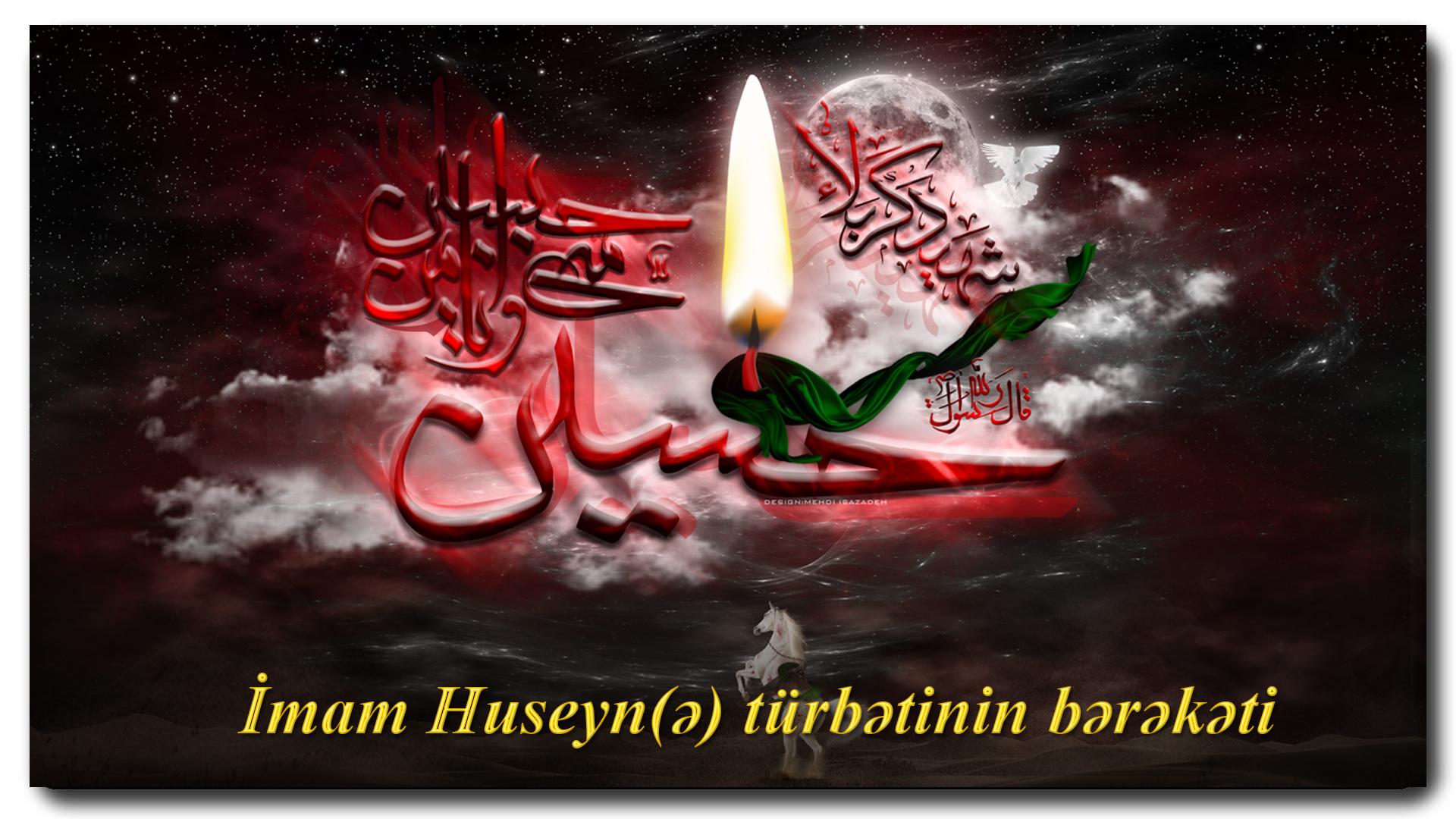 İmam Huseyn(ə) türbətinin bərəkəti