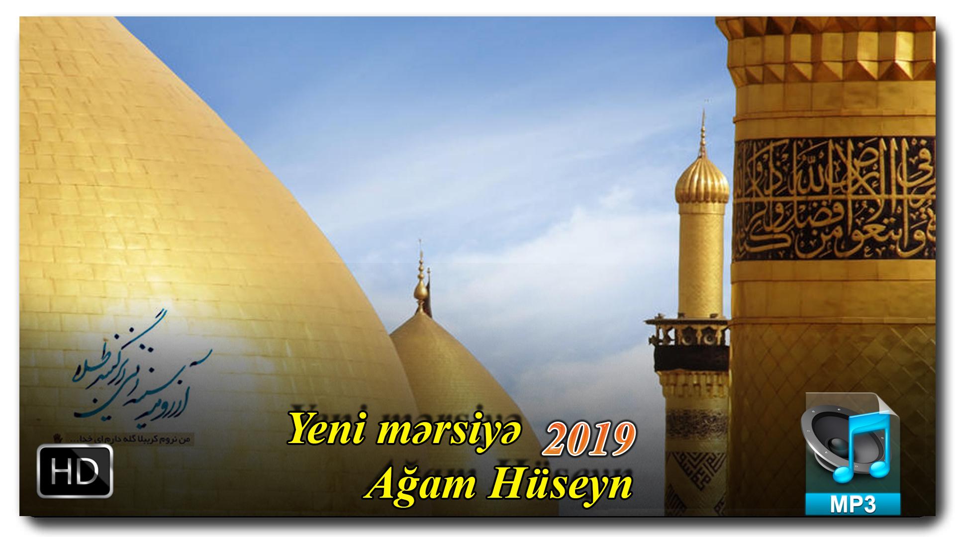 Yeni Mersiye | Agam Hüseyn  |