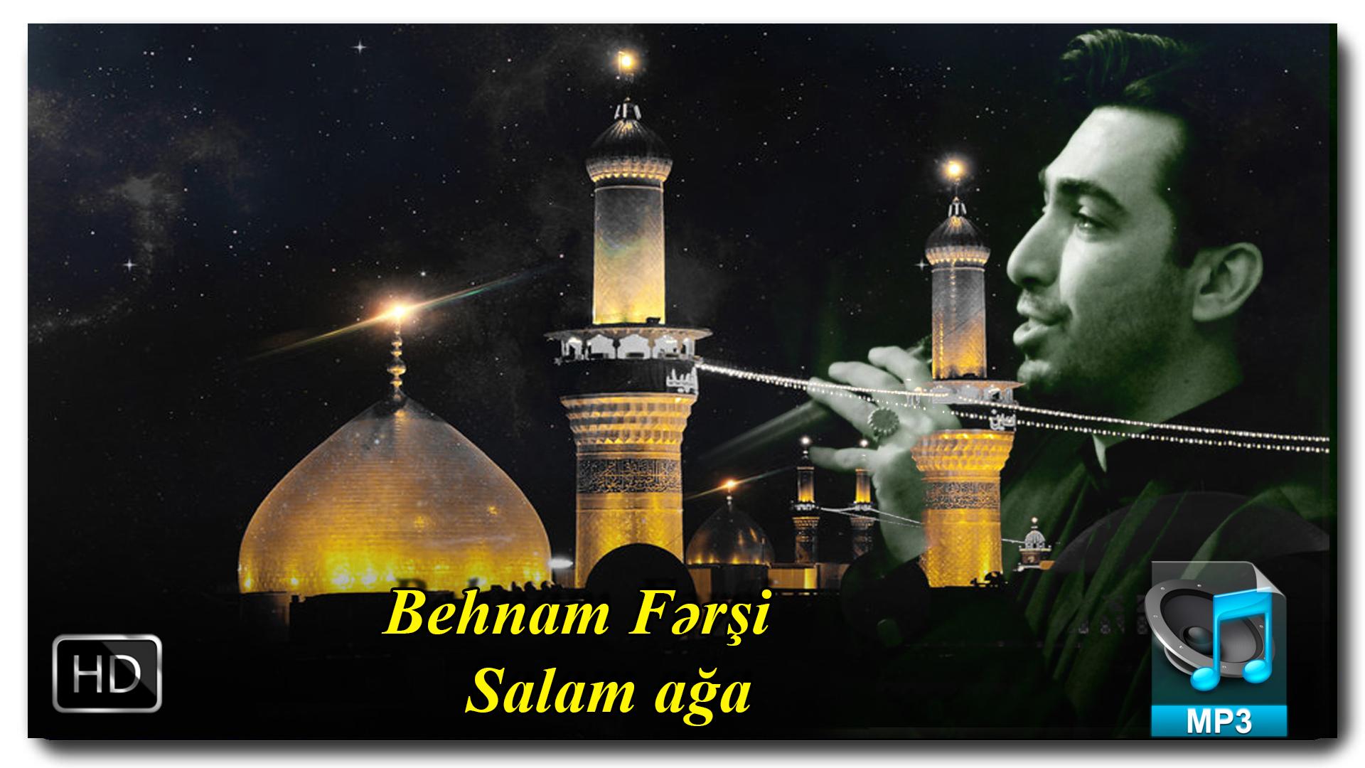 Yeni Mersiye | Behnam Fərşi| Salam ağa