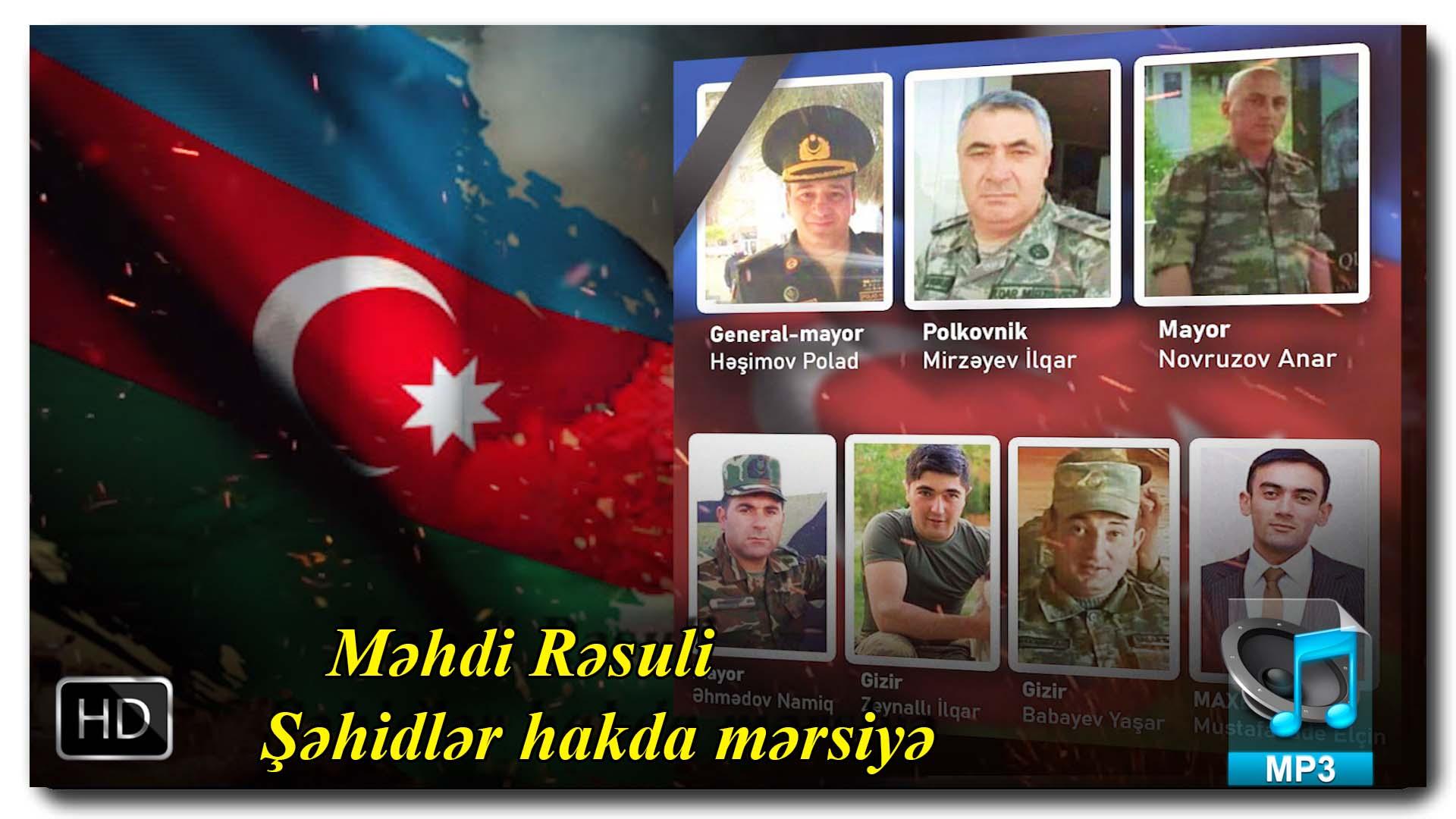 Yeni Mərsiyə | Məhdi Rəsuli| Şəhidlər hakda mərsiyə|