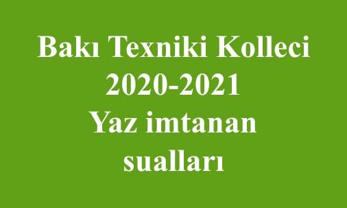 2020/2021-ci tədris ili üçün Yaz imtahan sualları