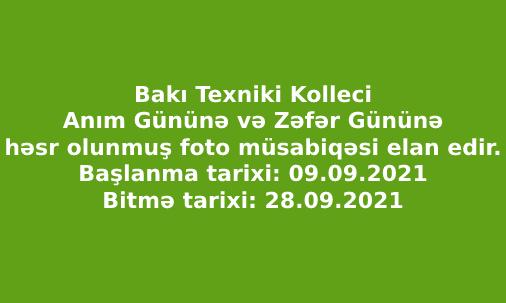 Bakı Texniki Kolleci Anım Gününə və Zəfər Gününə həsr olunmuş foto müsabiqəsi elan edir.