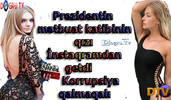 Prezidentin mətbuat katibinin qızı İnstaqramdan getdi - Korrupsiya qalmaqalı, plagiatlıqda ittiham...