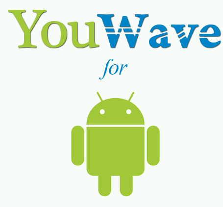 YouWave for Android Premium 5.3